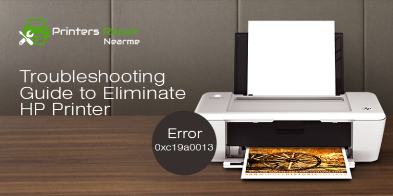 Fix HP Printer Error Code 0xc19a0013 (Ink System Failure)